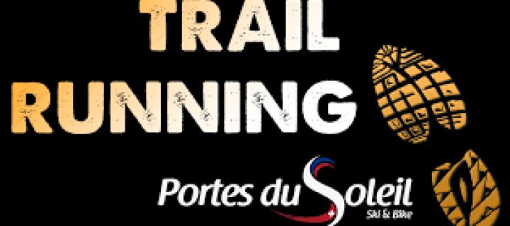 Trail Running Portes du Soleil : Un terrain de jeux grandiose dès fin juin 2017 !