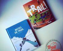 Améliorez et optimisez vos entraînements grâce à l'ouvrage Trail Tome 2 – Planifier et s'entraîner. Tapez-vous des barres de rire avec Notes de Trail – Premières foulées !