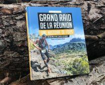Grand Raid de la Réunion – Une histoire de fou : LE livre qui se glisse sous le sapin…